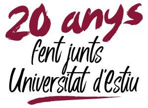 20 anys fent jnts Universitat d'Estiu
